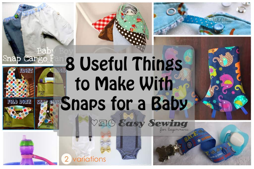 8 things to make with snaps for a baby.001