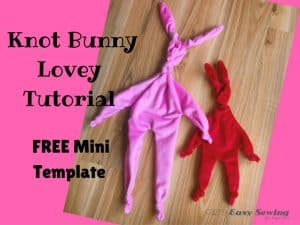 Knot bunny lovey comforter sewing tutorial