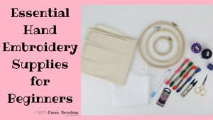 6 essential hand embroidery supplies for beginners featured image
