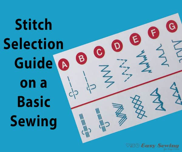 Sewing Machine Stitch Selection Guide – Using a Janome JR1012 / Elna 1000 / Stirling by Janome