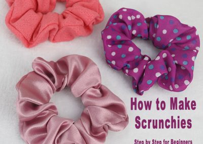DIY Scrunchies – How to Make a Scrunchie Step by Step